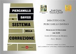 Il Sistema della Corruzione - Dibattito con Piercamillo Davigo